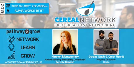 Cereal Network - Free Breakfast Networking Tues 3rd Sept 2019 tickets