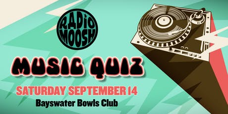 RADIO MOOSH MUSIC QUIZ tickets