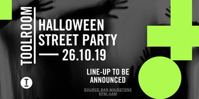 Toolroom Halloween Street Party - Maidstone