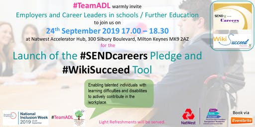 Launch of the #SENDcareers Pledge and #WikiSucceed Tool