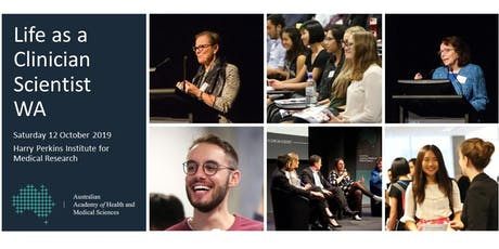 2019 Life as a Clinician Scientist WA  tickets