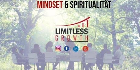 Mindset & Spiritualität Workshop- Damit auch DU grenzenlos wachsen kannst Tickets