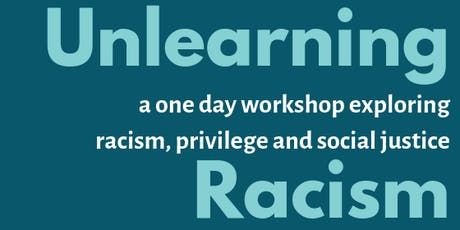 Unlearning Racism  tickets