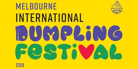 Melbourne International Dumpling Festival (MIDF) tickets