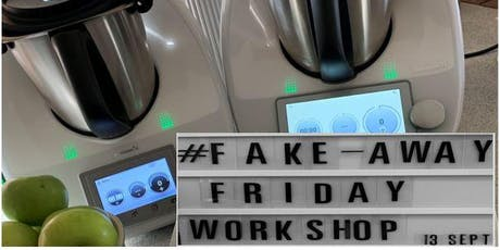 Fake-Away Friday Workshop tickets