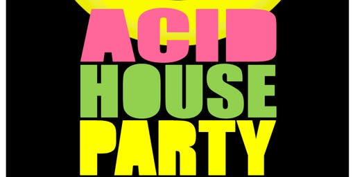 Acid House Party with MARK ARCHER [ALTERN-8]