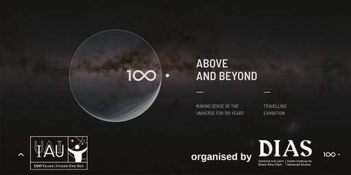 IAU Above & Beyond - Organised by DIAS