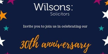 Wilson Solicitors' 30th Anniversary tickets