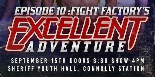 Fight Factory Pro Wrestling - Episode 10