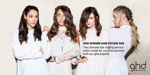 GHD Summer Hair Styling Bar by professional stylists from St Private iSalon,Tribe and HAiR