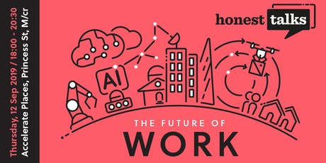 Honest Talks: The Future of Work  tickets