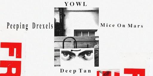 GCF x Permanent Creeps / YOWL / Peeping Drexels / Mice On Mars / Deep Tan