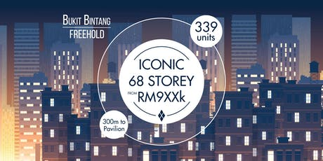 [EXCLUSIVE PREVIEW] AN ICONIC BUILDING IN BUKIT BINTANG tickets