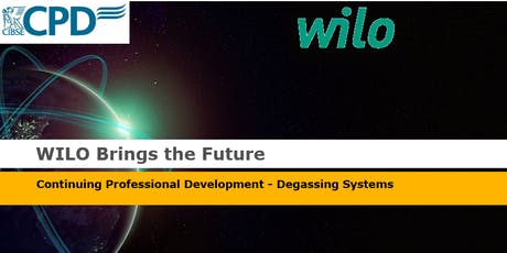 CIBSE CPD: Optimising HVAC Systems by Degassing - presented by Wilo tickets