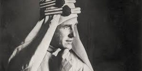 The Young Lawrence of Arabia - with James Henderson tickets