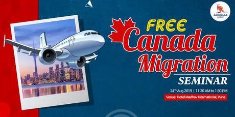 FREE Canada Migration Seminar in Pune tickets