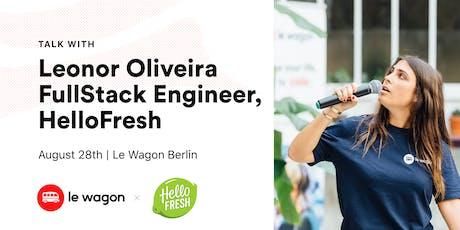 Le Wagon Talk with Leonor Olivera (FullStack Engineer at HelloFresh) tickets