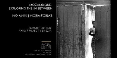 Mo Amin and Moira Forjaz | Mozambique: Exploring the In Between