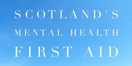 Scotland's Mental Health First Aid: 1st & 8th December 2020 tickets