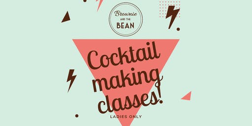 Brownie and the Bean hosts: Ladies only Xmas themed Cocktail Making Classes