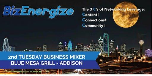 BizEnergize 2nd Tu Biz Mixer - Business Networking in Addison -  10-8-19