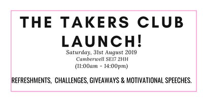 The Takers Club Launch