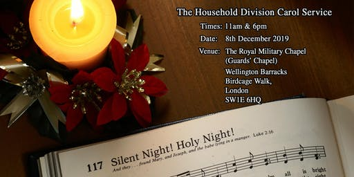 The Household Division Carol Service