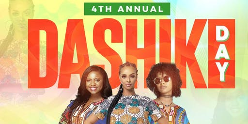 4TH ANNUAL DASHIKI DAY