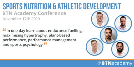 Sports Nutrition & Athletic Development - BTN Academy Conference  tickets