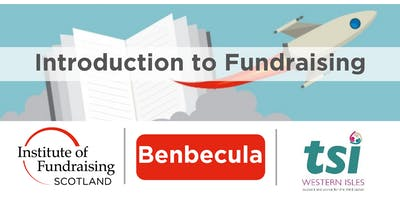 Introduction to Fundraising - Western Isles (Benbecula)