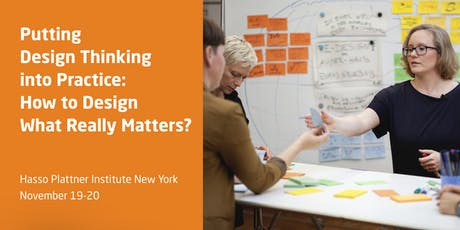 Putting Design Thinking into Practice: How to Design What Really Matters tickets