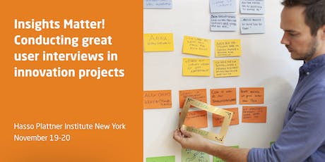 Insights Matter! Conducting Great User Interviews in Innovation Projects tickets
