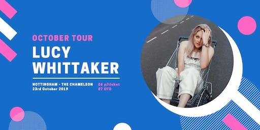 Lucy Whittaker @ The Chameleon, Nottingham