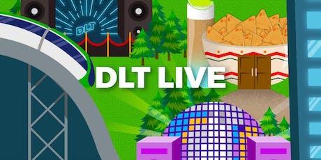 DLT Live tickets