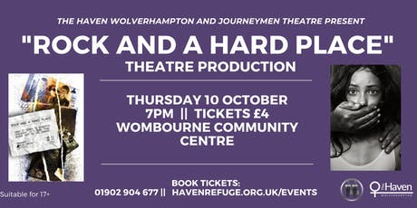"""Rock and a Hard Place"" Theatre Production - Domestic Abuse Awareness Month tickets"