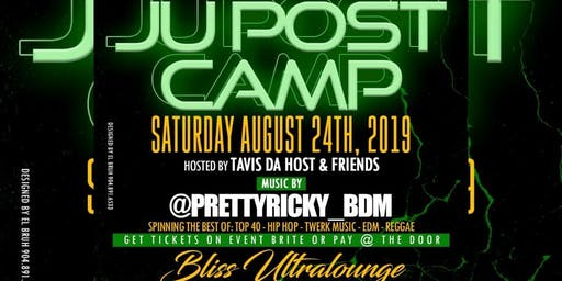 THE 12TH ANNUAL JU POST CAMP PARTY