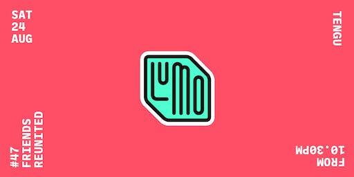 Lumo Club #47 - Friends Reunited