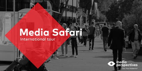 Media Safari - International tour tickets