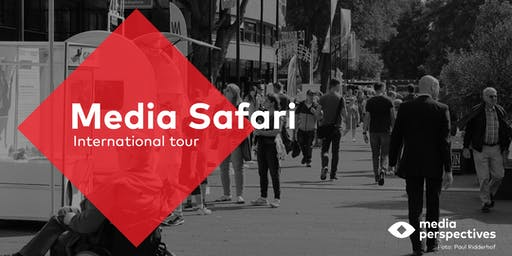 Media Safari - International tour