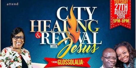 City Healing & Revival tickets