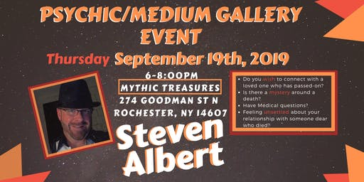 Steven Albert: Psychic Medium Gallery Event - Mythic 9/19