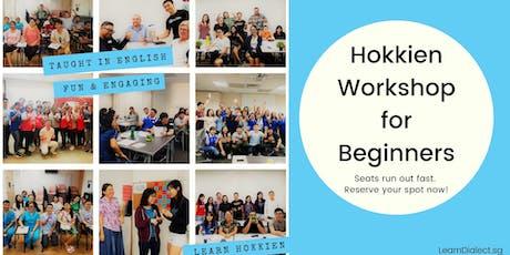 Hokkien Workshop for Beginners (September '19) - Register once for all sessions tickets
