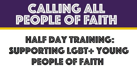 Salford: Supporting LGBT+ Young People of Faith (Half Day Training) tickets
