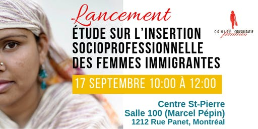 Lancement de l'étude-l'insertion socioprofessionnelle  femmes immigrantes
