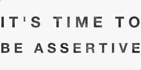 Assertiveness | 7th November 2019 tickets
