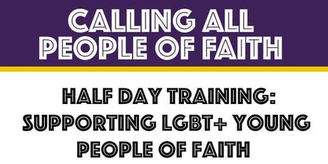 Stockport: Supporting LGBT+ Young People of Faith (Half Day Training) tickets