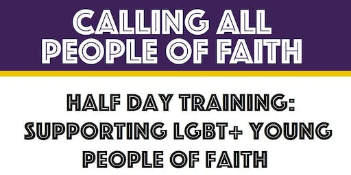 Stockport: Supporting LGBT+ Young People of Faith (Half Day Training)