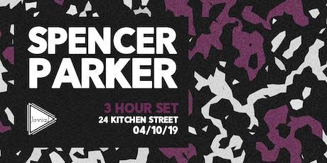Jovial presents Spencer Parker (3 Hour Set tickets