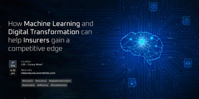 How ML  & Digital Transformation can help Insurers gain a competitive edge
