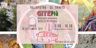 Gita in Autobus da Velletri a Vallepietra, SS. Trinità con pranzo a Fiuggi